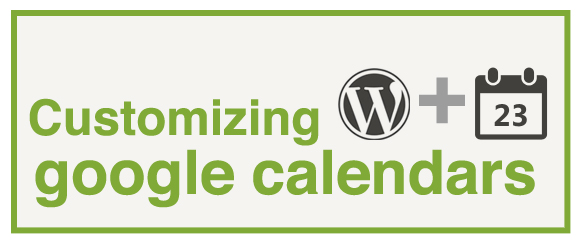 customize google calendar in wordpress