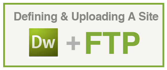 dreamweaver define site & connect ftp