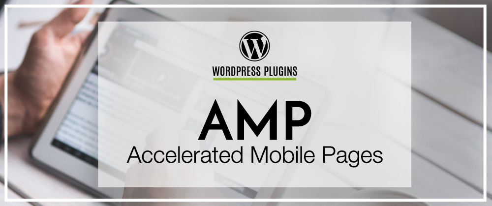 Accelerated Mobile Pages For WordPress