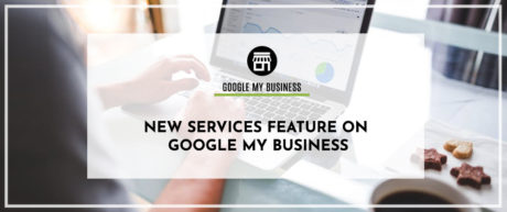 New Services Feature on Google My Business
