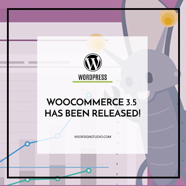 Woocommerce 3.5 release