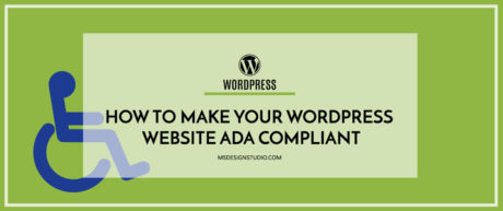 How To Make your WordPress Website ADA Compliant