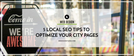 5 Local SEO Tips To Optimize Your City Pages