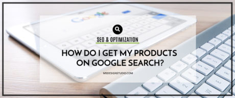 How do I get my Products on Google Search?