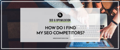 How do I Find my SEO Competitors? 4 Essential Tips for Competitor Analysis