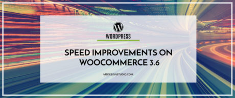 Speed Improvements on WooCommerce 3.6