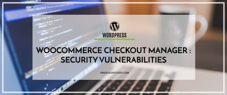 WooCommerce Checkout Manager Plugin Security Vulnerabilities