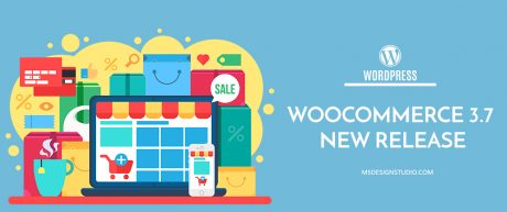 WooCommerce 3.7 New Release