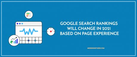 Google Search Rankings Will Change in 2021 Based on Page Experience