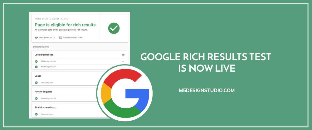 Google Rich Results Test Is Now Live Orlando Seo Orlando Web Design Company Digital Creative Agency M5 Design Studio