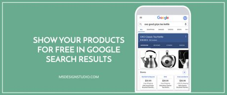 Show Your Products for Free in Google Search Results
